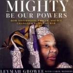 Mighty-Be-Our-Powers-Leymah-Gbowee-Blackstone-Audio-books