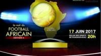 Loin du tumulte qui a entouré l'organisation de l'édition 4, il semble que la Nuit du Football Africain 5 soit lancée sur de bons rails. Ce mardi, les organisateurs ont […]
