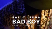 Quelques heures après le lancement de leur nouveau single, Fally Ipupa et Aya Nakamura viennent de dévoiler le clip officiel «Bad Boy». Une demi-heure environ après l'avoir uploadé, la nouvelle […]